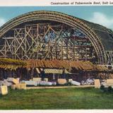 Cosntruction fo the Tabernacle Roof - Salt Lake City, Utah
